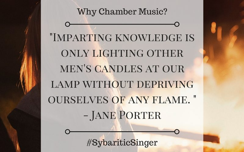 Why Chamber Music? | The Sybaritic Singer