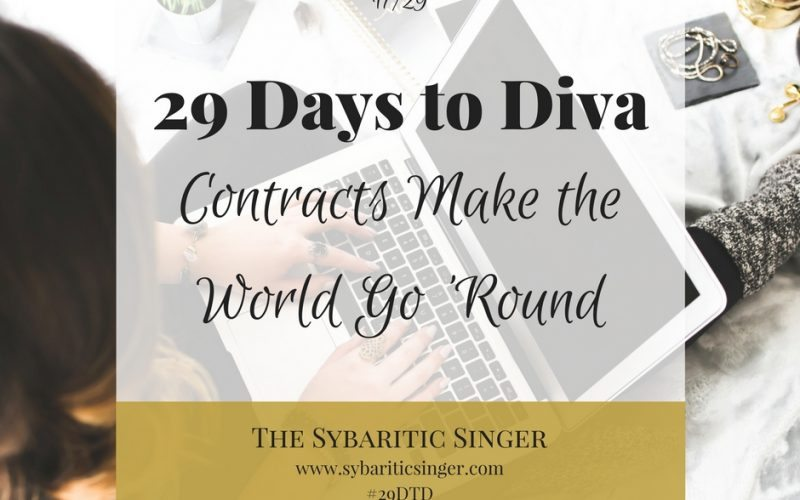 29 Days to Diva | Musicians Contracts | #29DTD | Sybaritic Singer | www.sybariticsinger.com